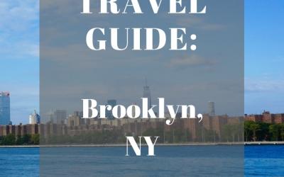 Travel Guide: Brooklyn, NY