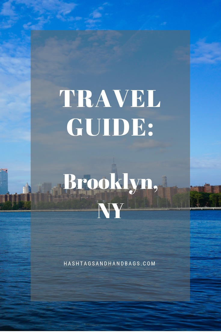 Travel Guide: Brooklyn, NY