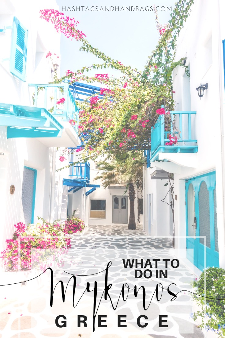 TRAVEL GUIDE: MYKONOS, GREECE