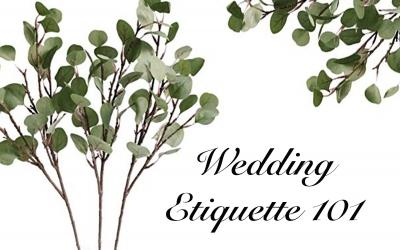 Wedding Etiquette 101